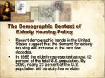 the demographic context of elderly housing policy