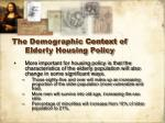 the demographic context of elderly housing policy10