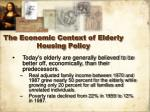 the economic context of elderly housing policy