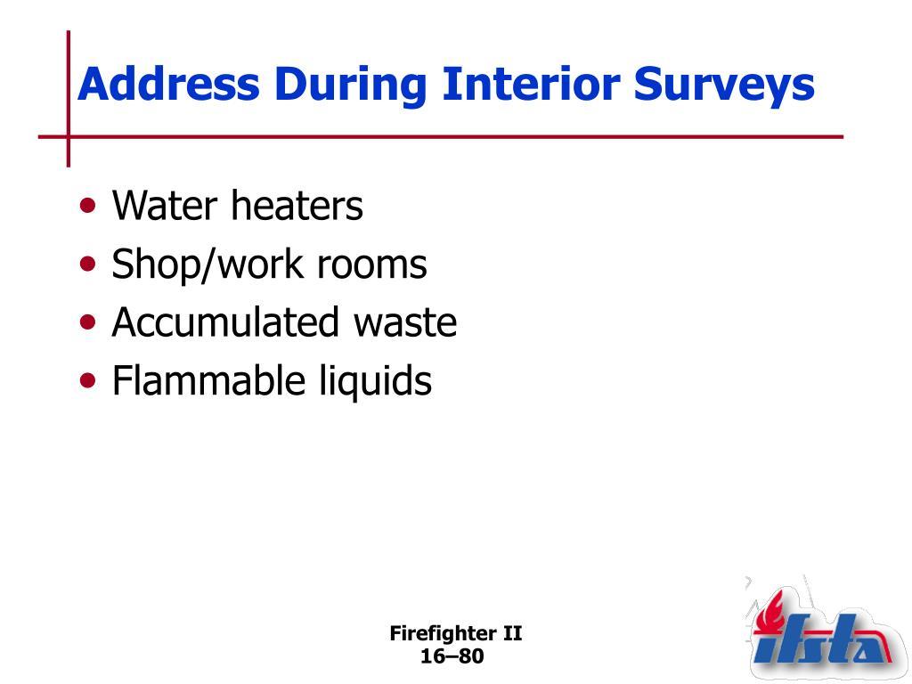 Address During Interior Surveys