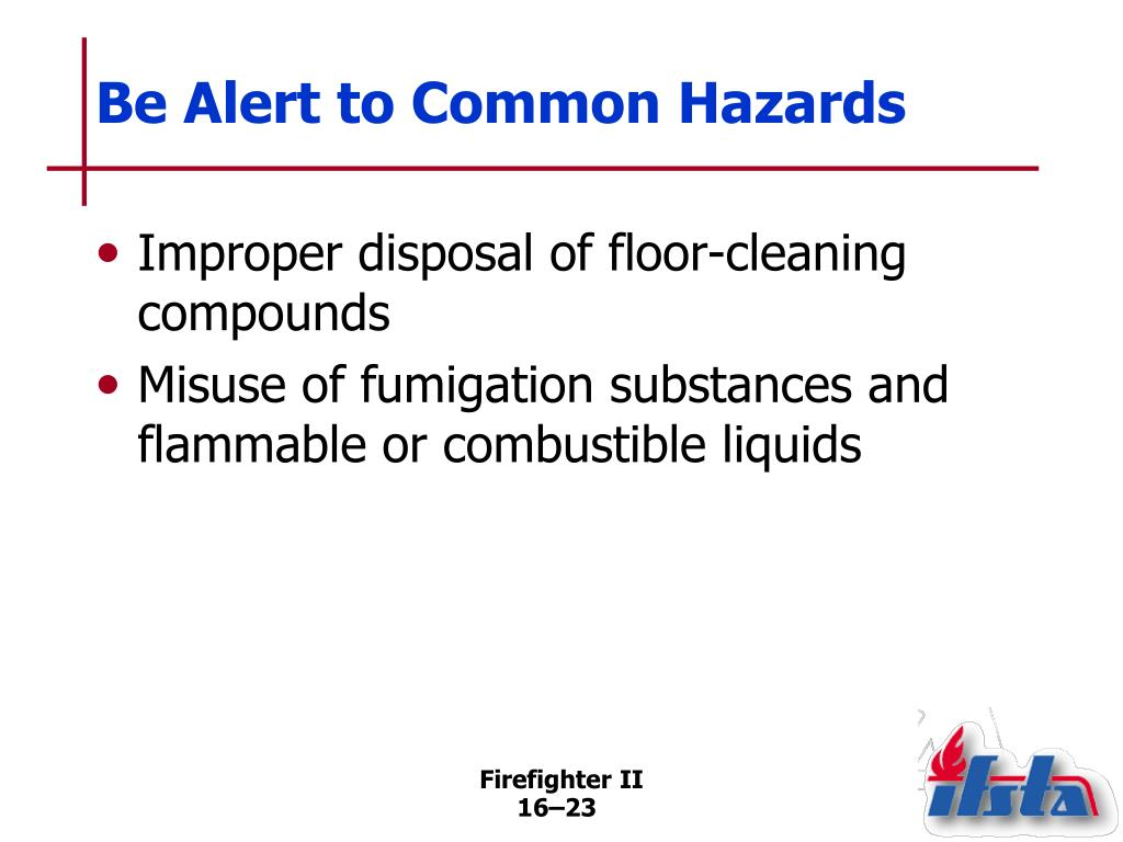 Be Alert to Common Hazards