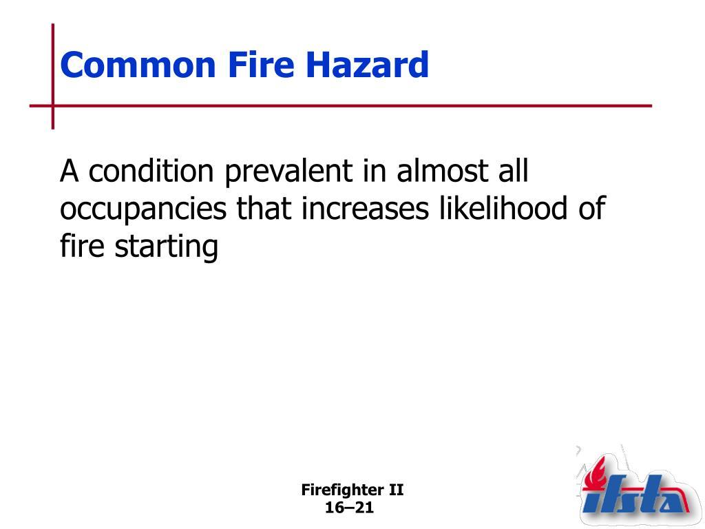 Common Fire Hazard