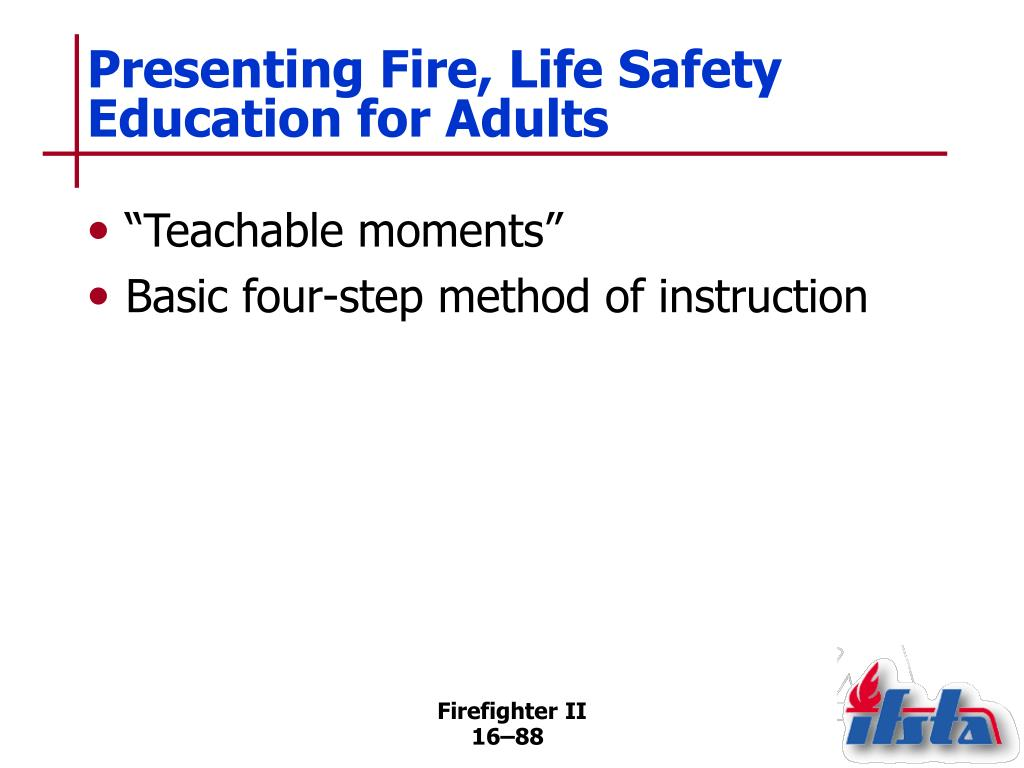 Presenting Fire, Life Safety Education for Adults