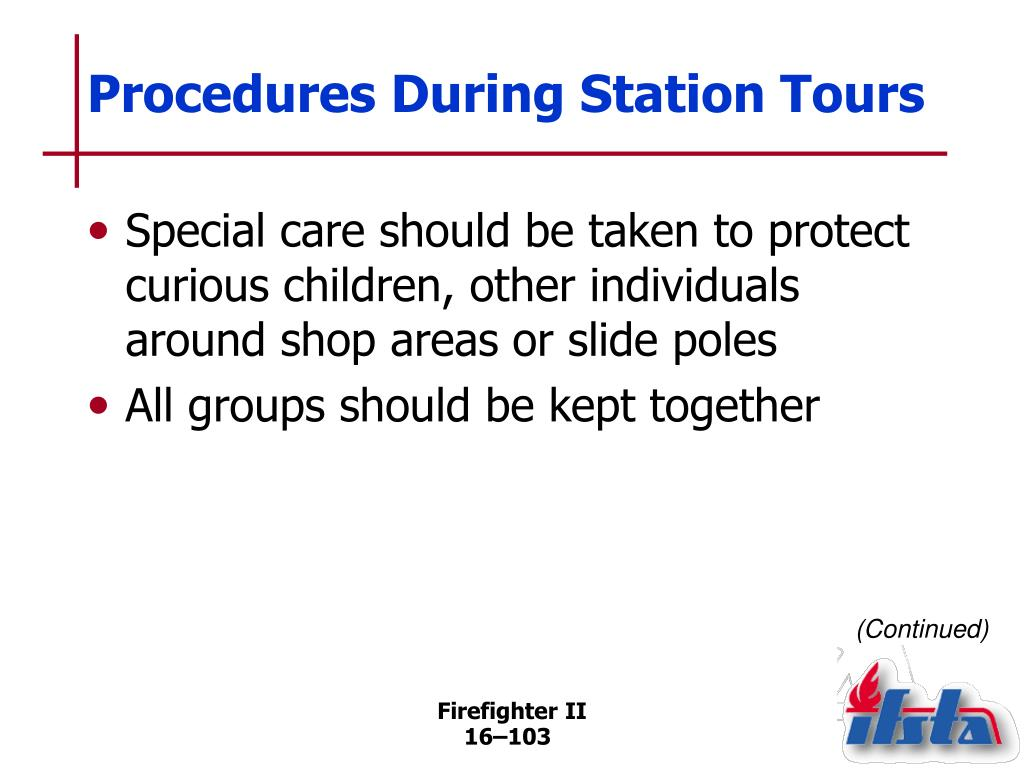 Procedures During Station Tours