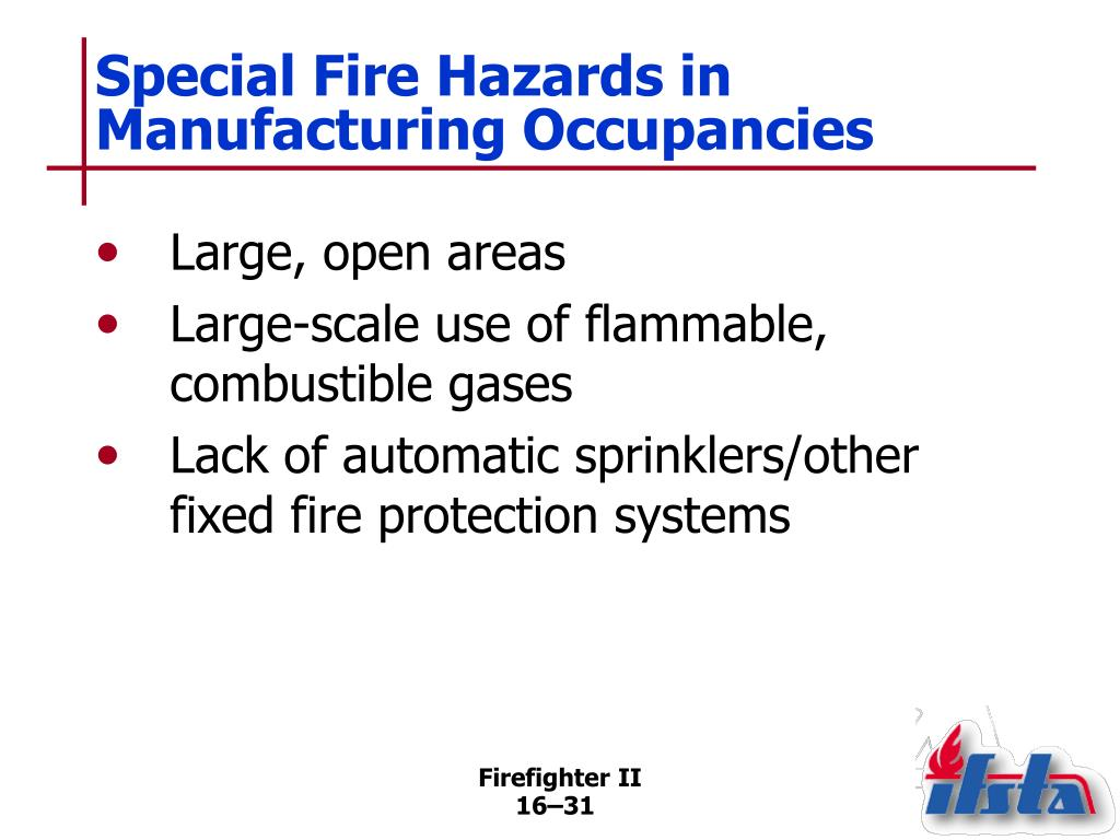 Special Fire Hazards in Manufacturing Occupancies