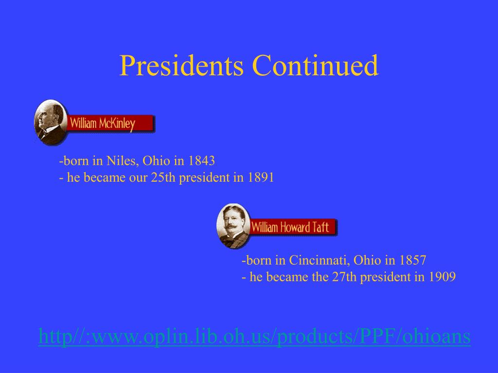 Presidents Continued
