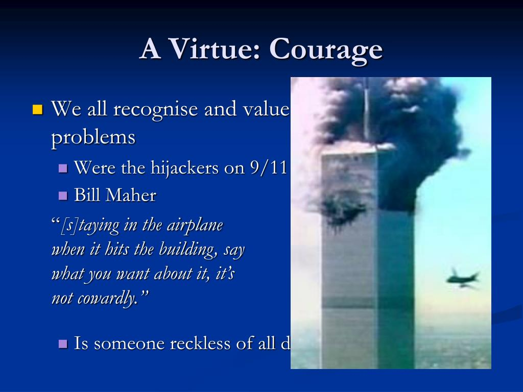 A Virtue: Courage