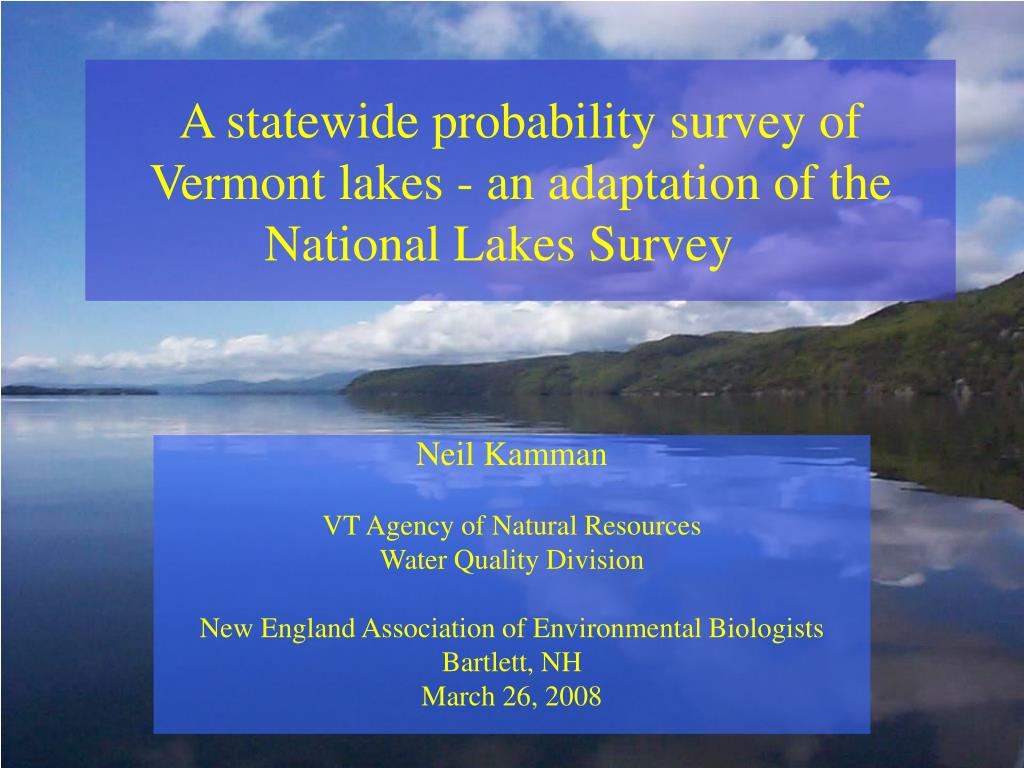 a statewide probability survey of vermont lakes an adaptation of the national lakes survey