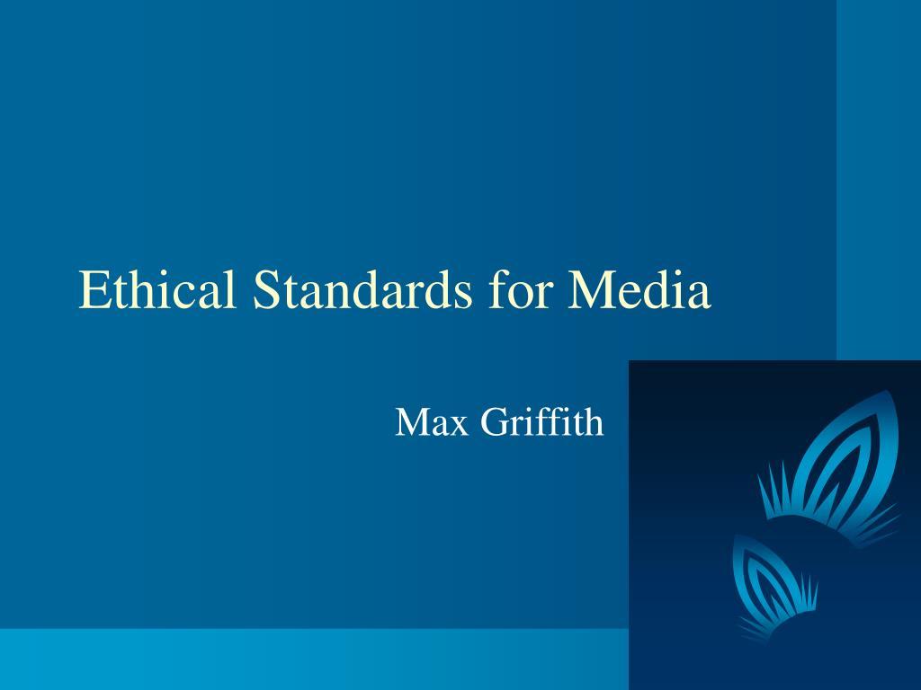 Ethical Standards for Media
