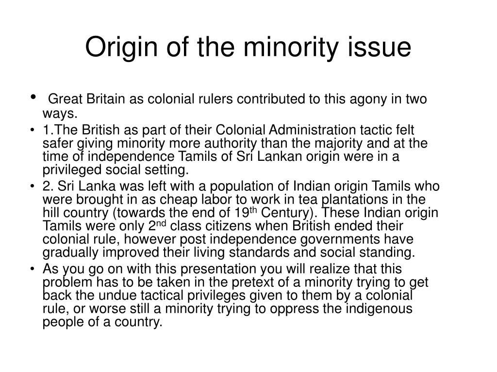 Origin of the minority issue