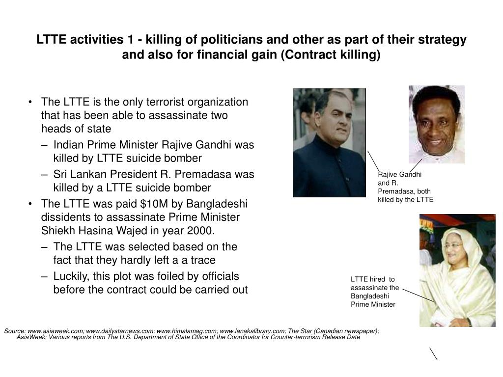 LTTE activities 1 - killing of politicians and other as part of their strategy and also for financial gain (Contract killing)