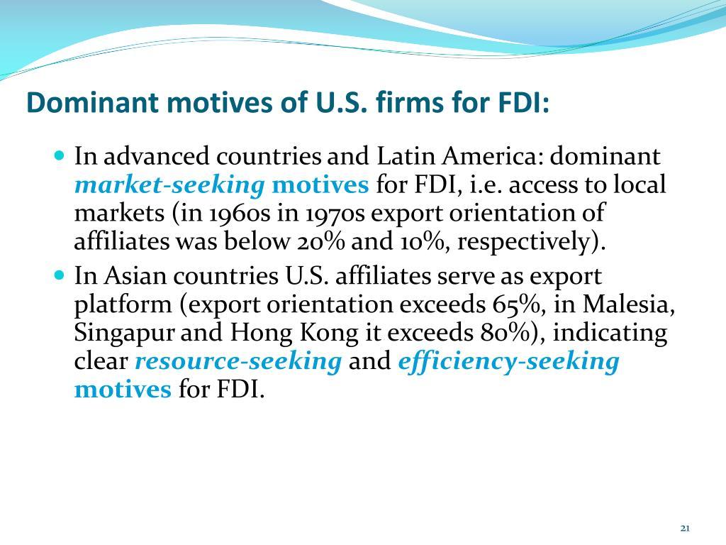 Dominant motives of U.S. firms for FDI:
