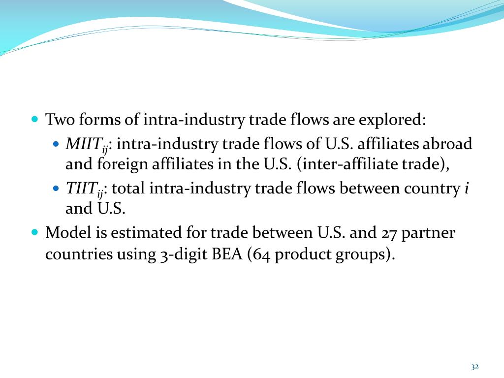 Two forms of intra-industry trade flows are explored: