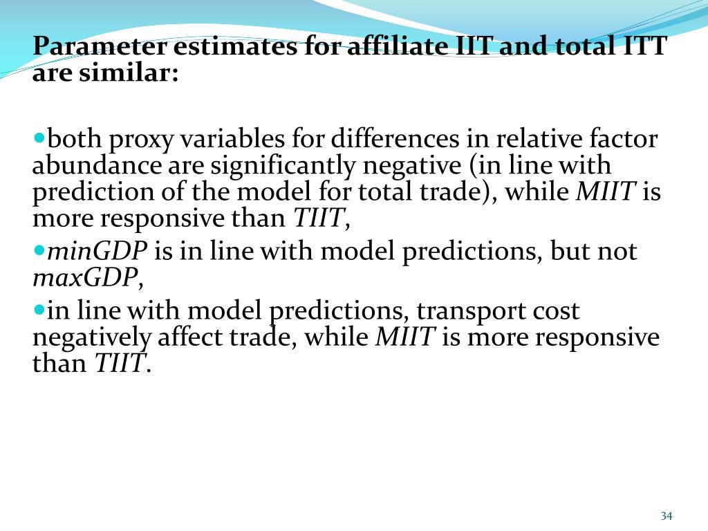 Parameter estimates for affiliate IIT and total ITT are similar: