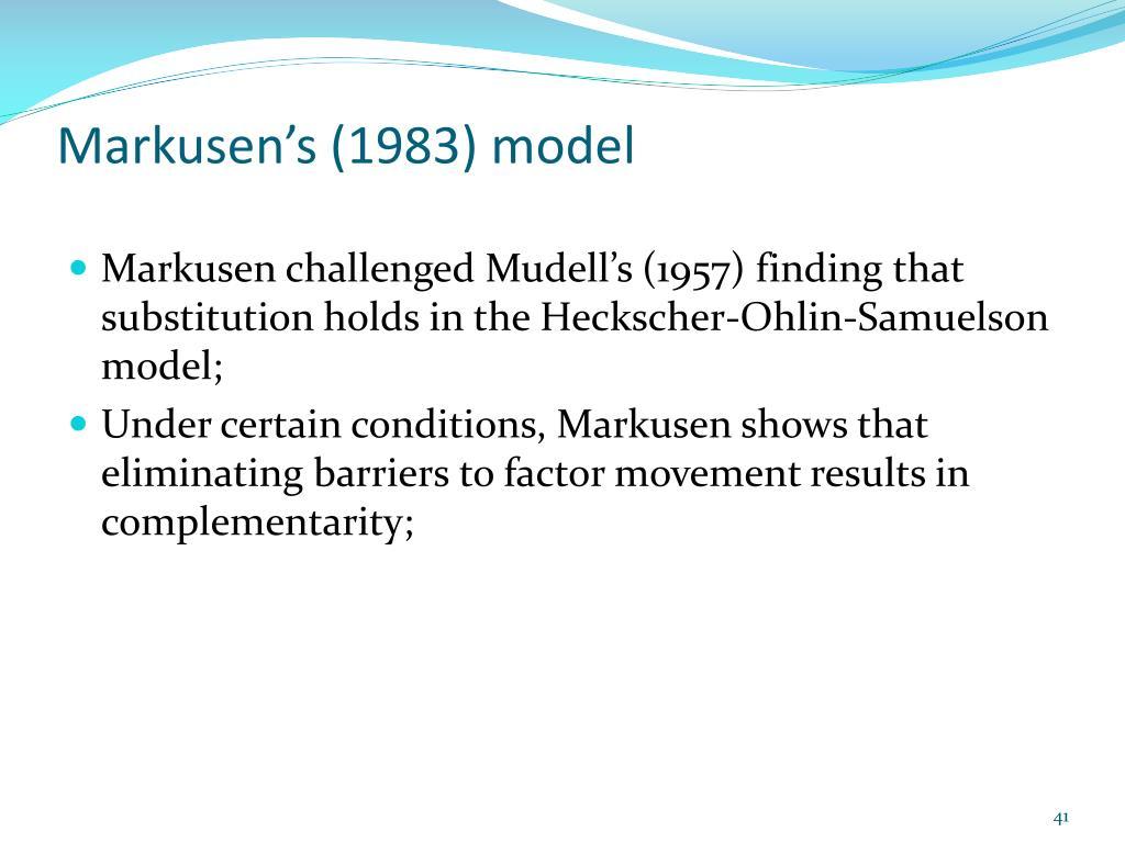 Markusen's (1983) model