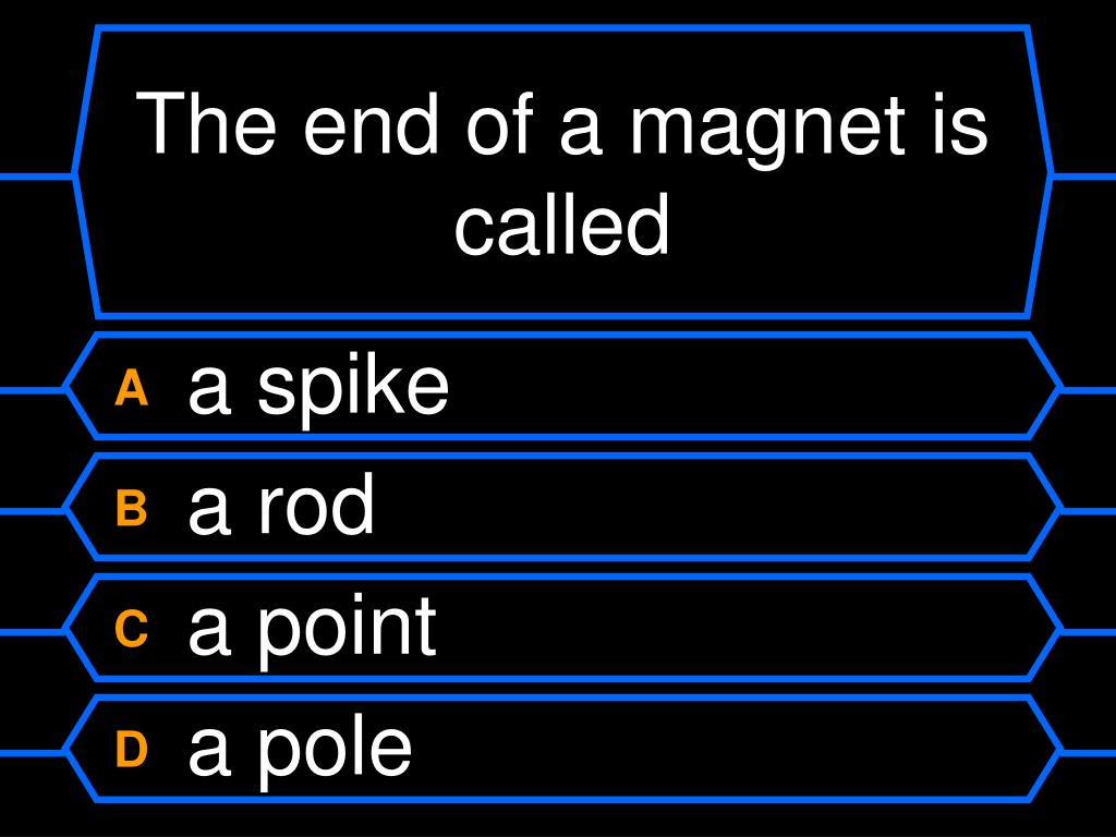 The end of a magnet is called