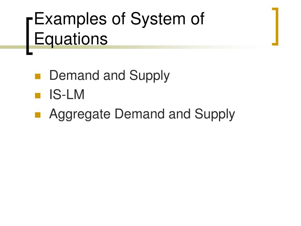 Examples of System of Equations