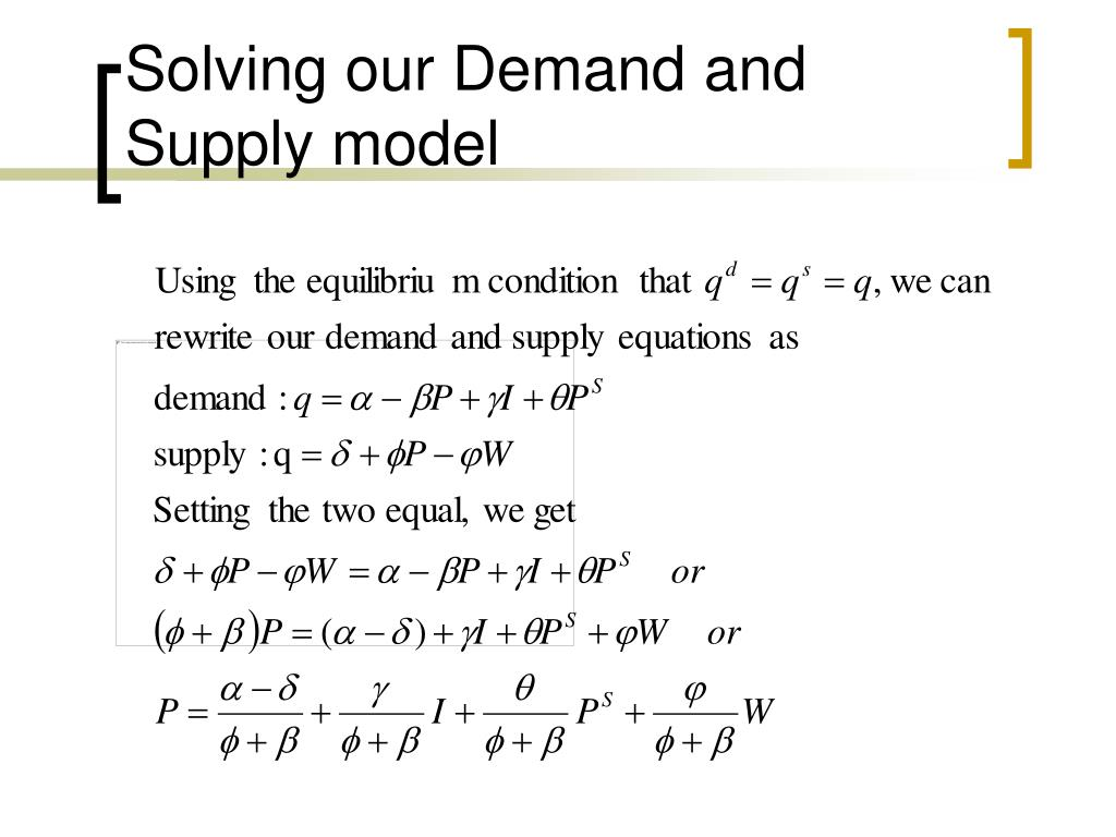 Solving our Demand and Supply model