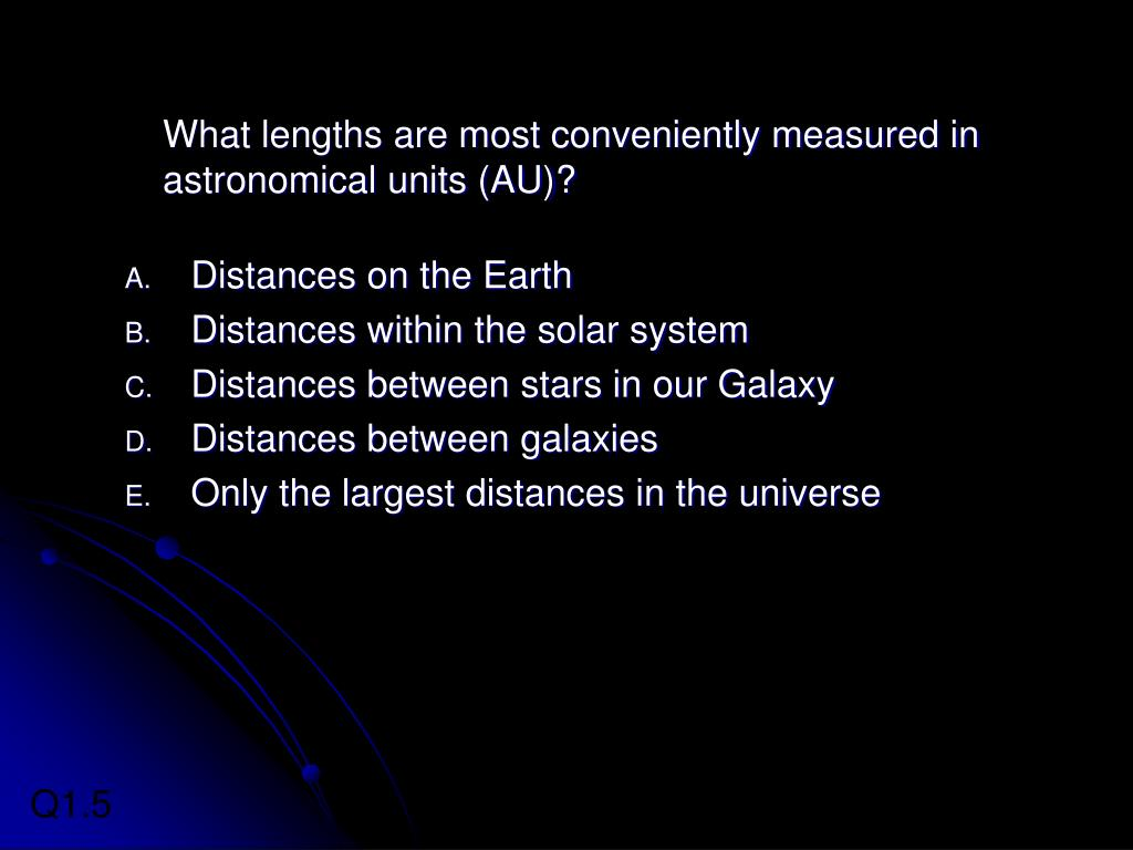 What lengths are most conveniently measured in astronomical units (AU)?