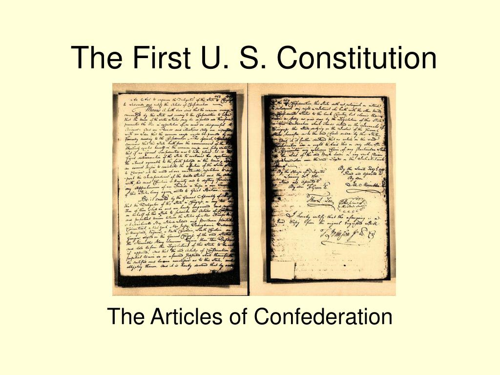 The First U. S. Constitution