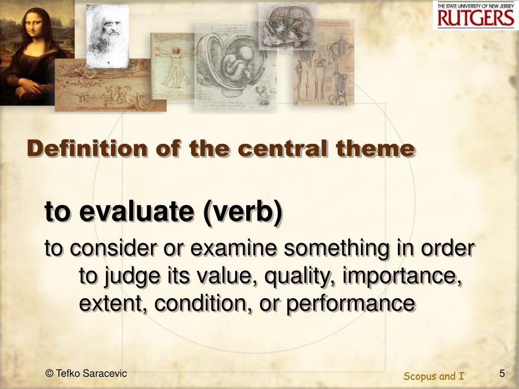 Definition of the central theme