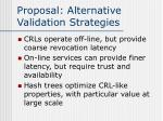 proposal alternative validation strategies