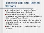 proposal ibe and related methods