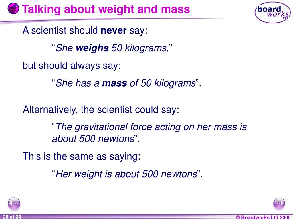 Talking about weight and mass