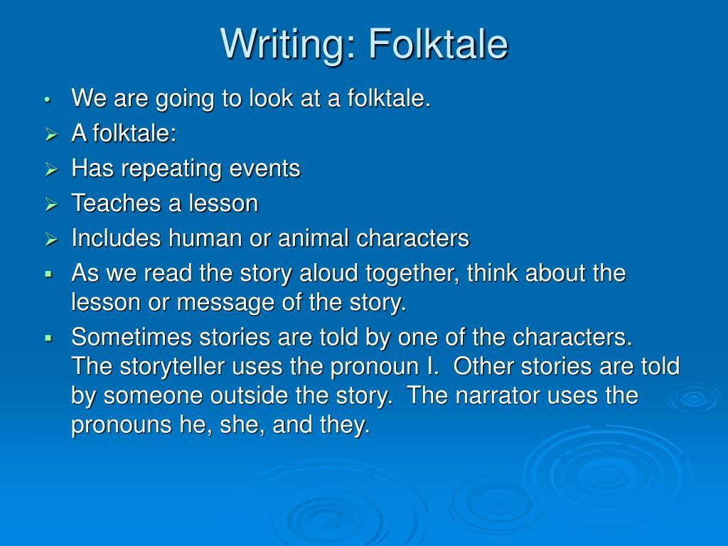 Writing: Folktale