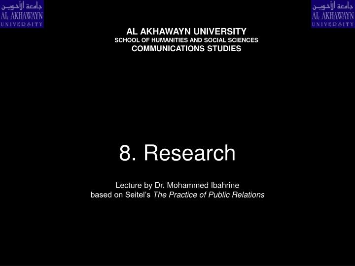 8 research