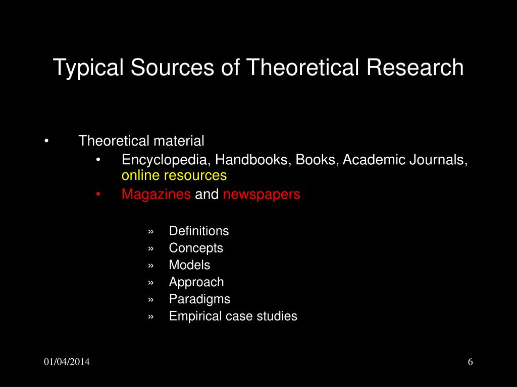 Typical Sources of Theoretical Research