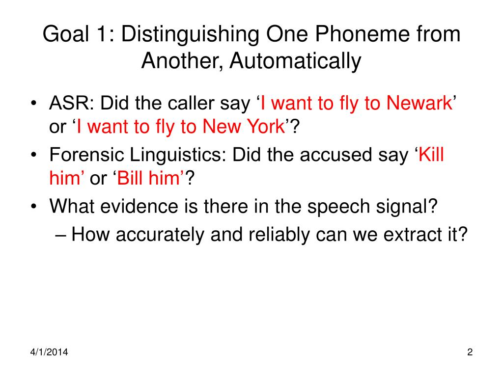 Goal 1: Distinguishing One Phoneme from Another, Automatically