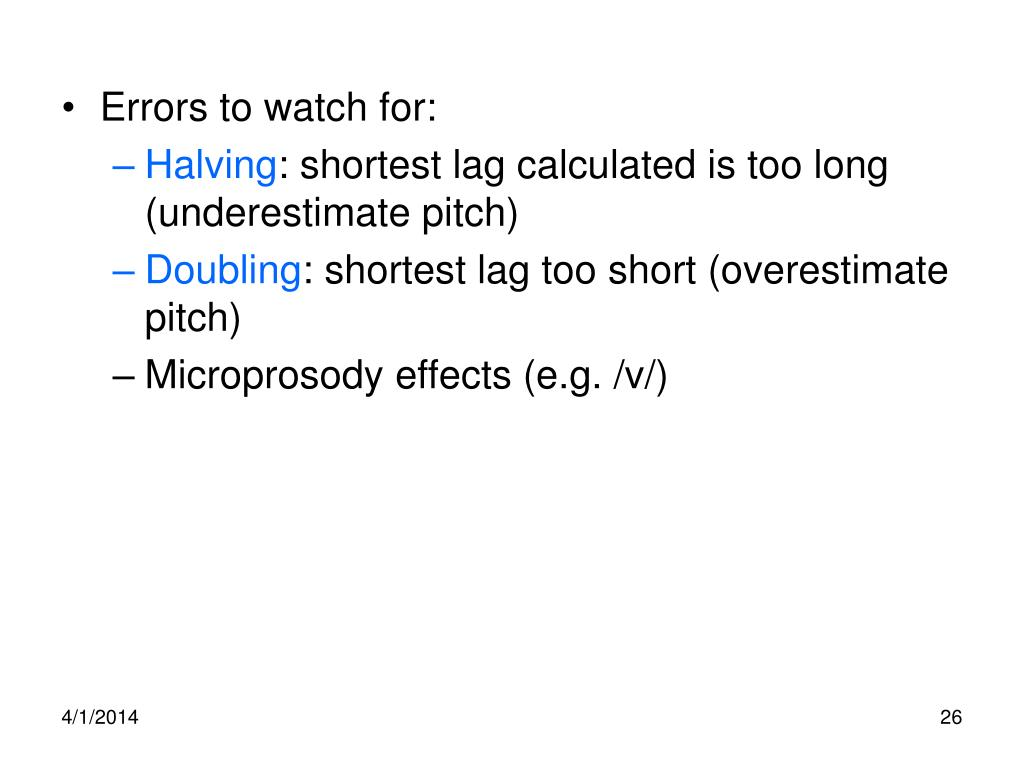 Errors to watch for: