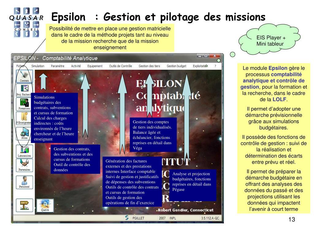 Epsilon  : Gestion et pilotage des missions