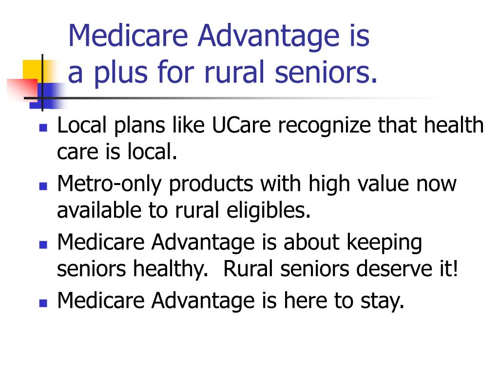 Medicare Advantage is
