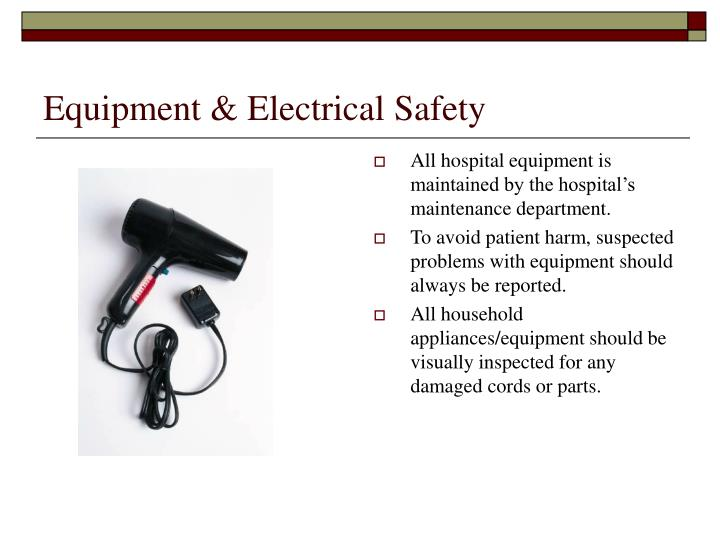 Equipment & Electrical Safety