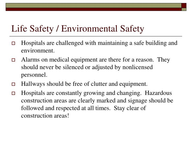 Life Safety / Environmental Safety