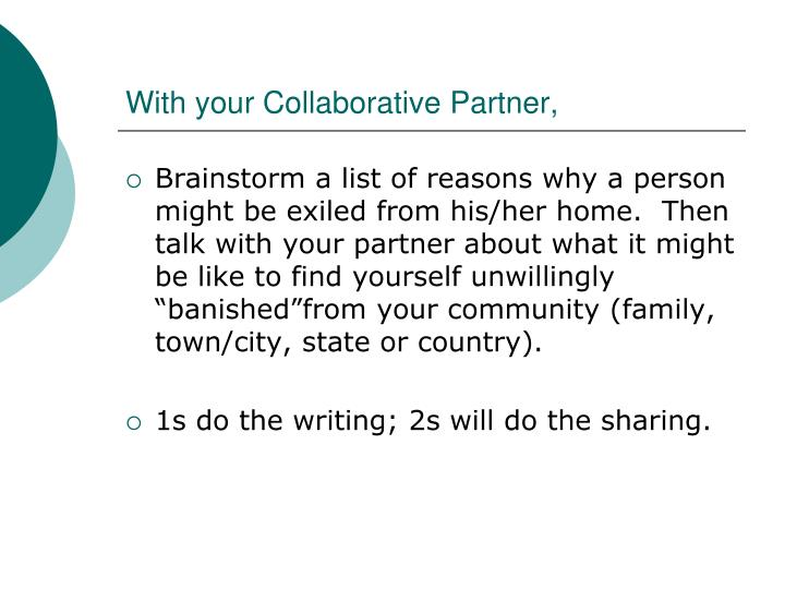 With your collaborative partner
