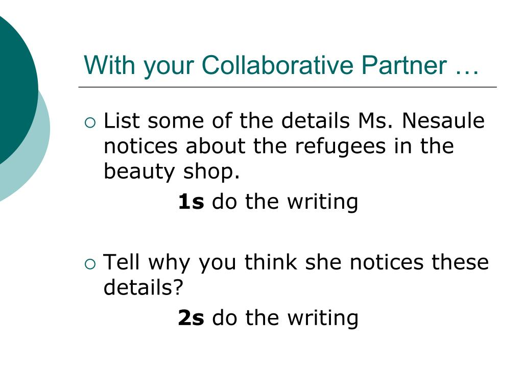 With your Collaborative Partner …