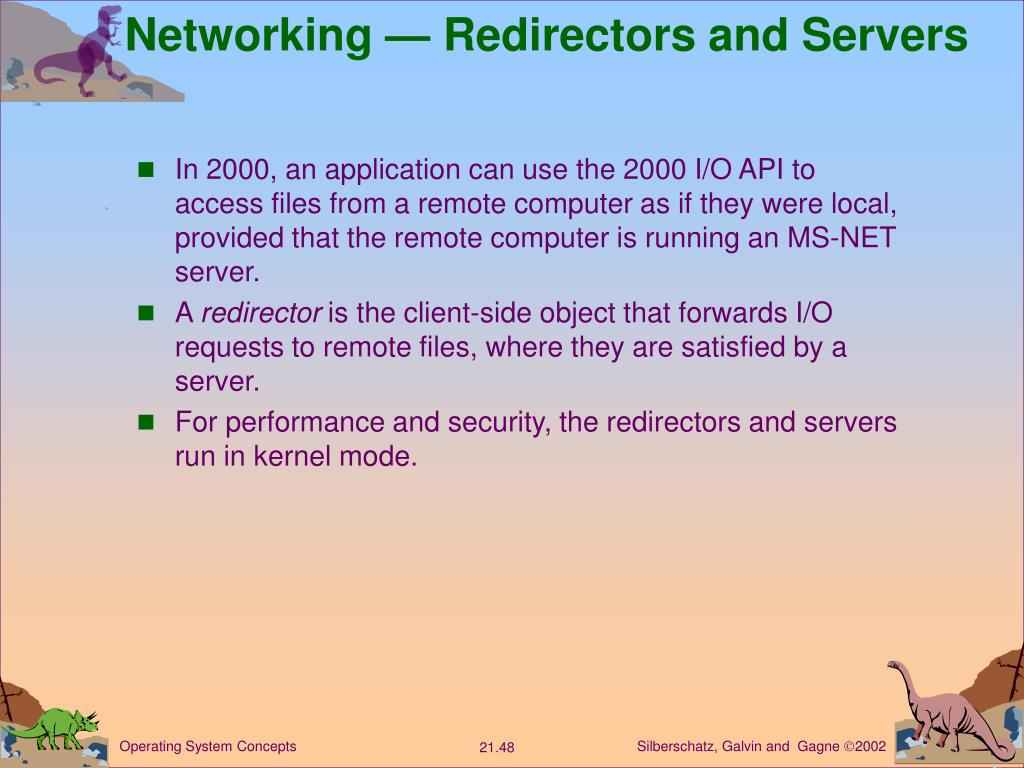 Networking — Redirectors and Servers