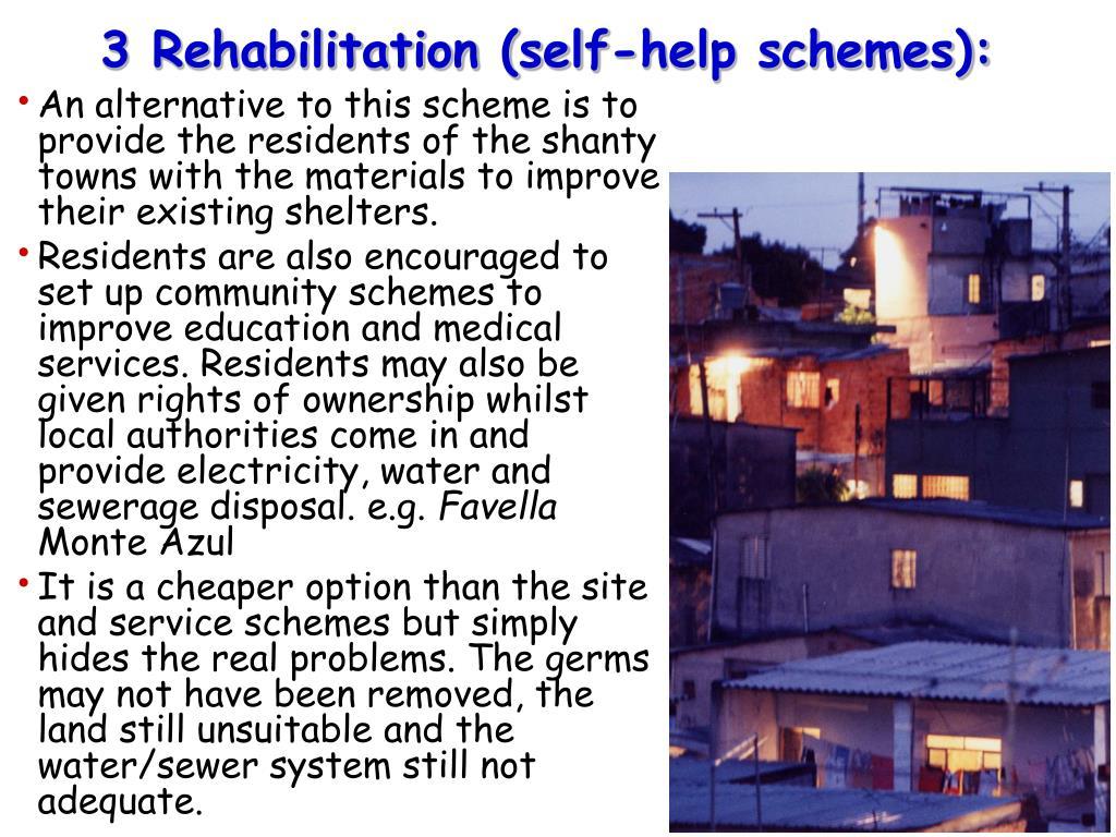 3 Rehabilitation (self-help schemes):