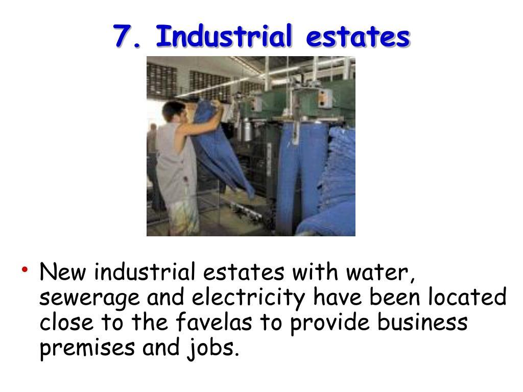 7. Industrial estates