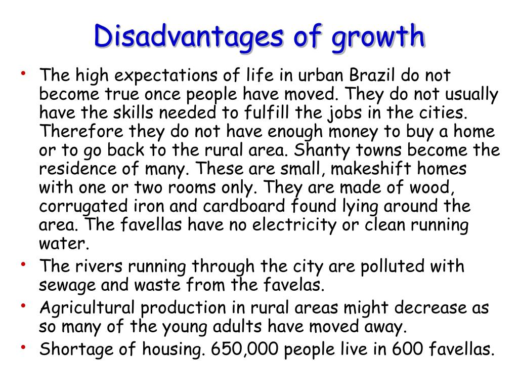 Disadvantages of growth