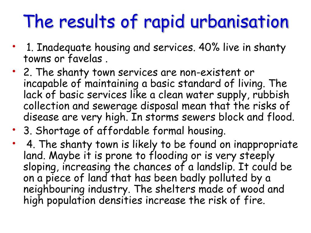 The results of rapid urbanisation