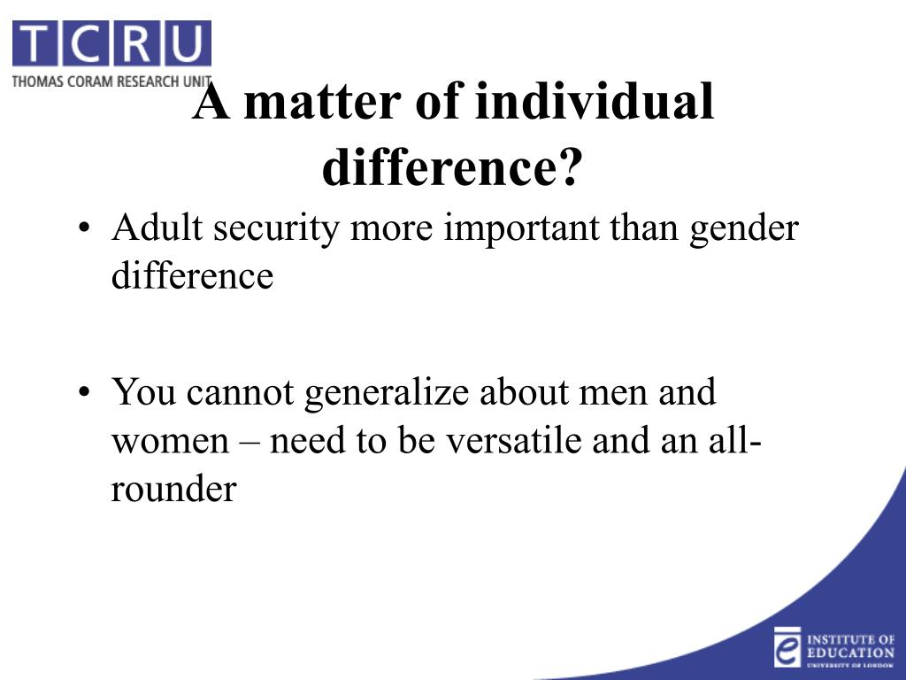 Adult security more important than gender difference