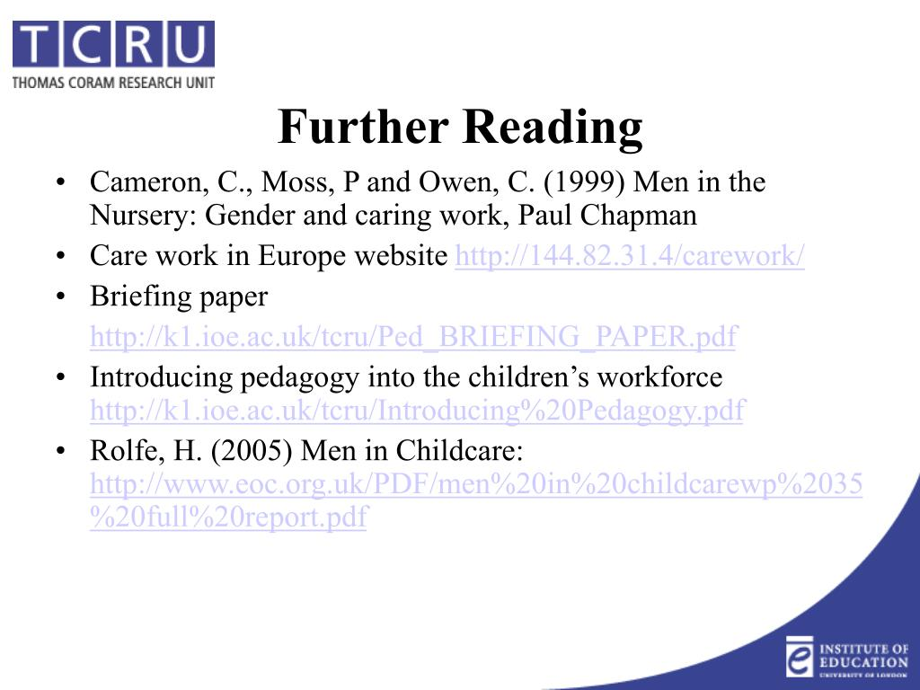Cameron, C., Moss, P and Owen, C. (1999) Men in the Nursery: Gender and caring work, Paul Chapman