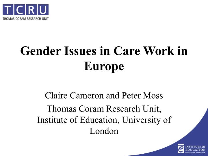 Gender issues in care work in europe