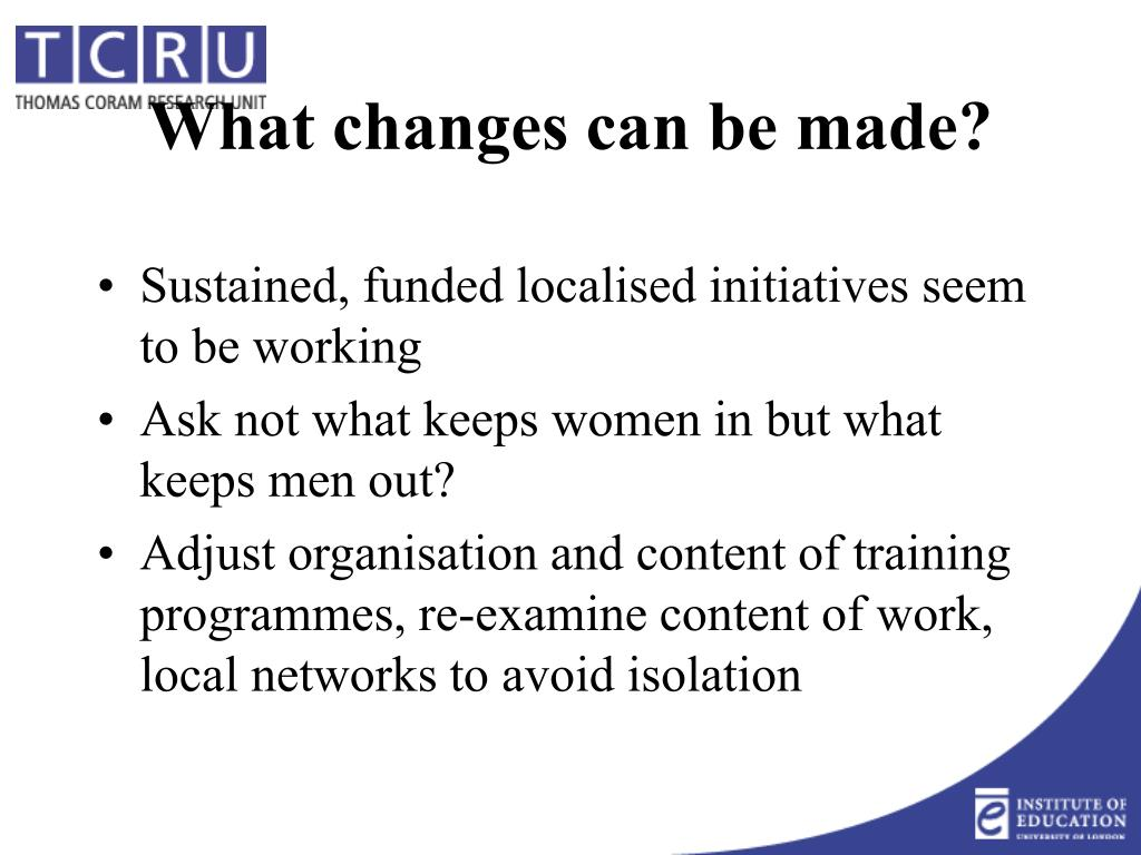Sustained, funded localised initiatives seem to be working