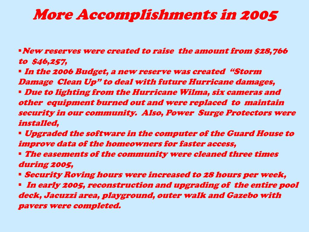 More Accomplishments in 2005