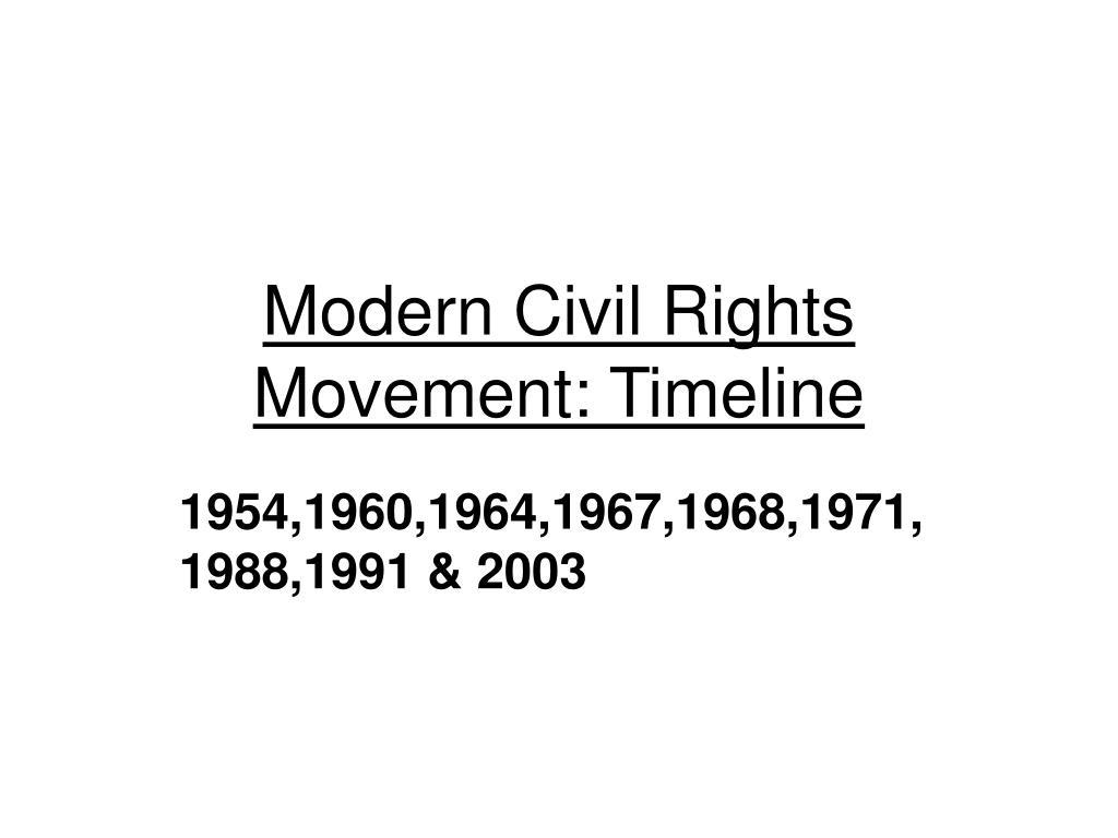 modern civil rights movement timeline l.